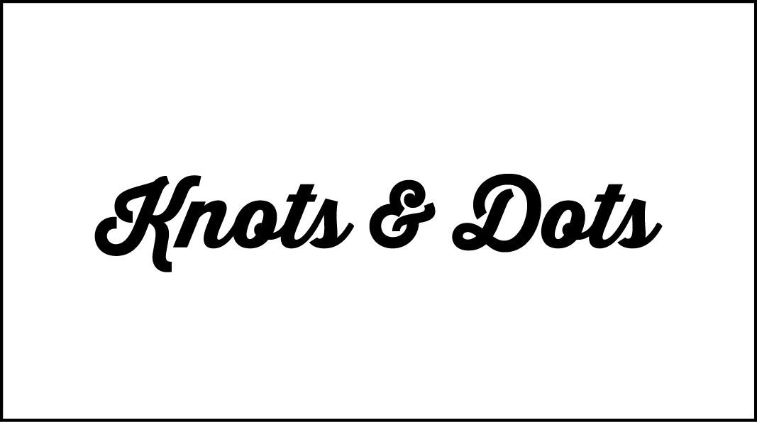Knots&Dots